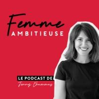 Logo du podcast Femme Ambitieuse : réussir carrière et vie personnelle