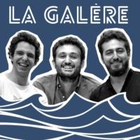 Logo du podcast La Galère