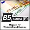 Logo of the podcast Magazin für Wirtschaft und Soziales - B5 aktuell