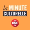 Logo of the podcast La Minute culturelle – OUI FM