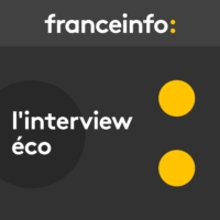 Logo of the podcast franceinfo - L'interview éco