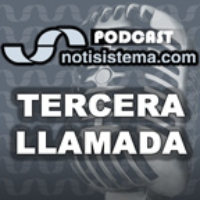 Logo of the podcast Tercera Llamada - Notisistema