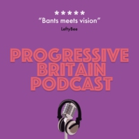 Logo of the podcast The Progressive Britain Podcast