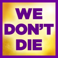 Logo of the podcast We Don't Die Radio