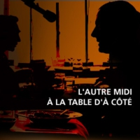 Logo of the podcast L'autre midi à la table d'à côté