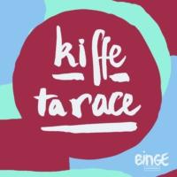 Logo du podcast Kiffe ta race