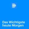 Logo of the podcast Das Wichtigste heute Morgen - Deutschlandfunk