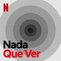 Logo of the podcast Nada Que Ver