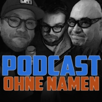 Logo of the podcast Podcast ohne (richtigen) Namen
