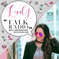 Logo of the podcast Lady Talk Radio with Stacey Rae