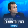 Logo of the podcast Le fin mot de l'info - Raphaël Enthoven