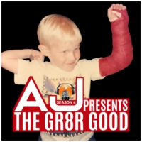 Logo of the podcast AJ Presents ... The GR8R GOOD