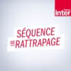 Logo of the podcast Séquence de rattrapage