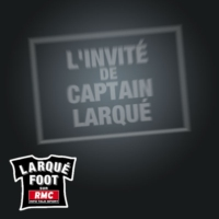 Logo du podcast RMC - L'invité de Captain Larqué