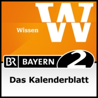 Logo of the podcast Das Kalenderblatt - Bayern 2