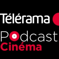 Logo du podcast Telerama - Podcast Cinéma