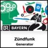 Logo of the podcast ZÜNDFUNK - Generator - Bayern 2
