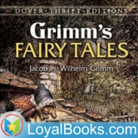 Logo du podcast Grimms' Fairy Tales by Jacob & Wilhelm Grimm