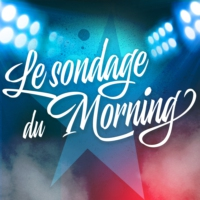Logo of the podcast Le sondage du Morning