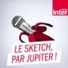 Logo of the podcast Le sketch, par Jupiter !