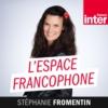 Logo du podcast France Inter - L'Espace francophone