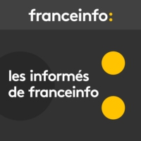 Logo du podcast France Info - Les informés de France Info
