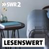 Logo du podcast SWR2 lesenswert - Literatur