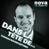 Logo of the podcast Radio Nova - Dans la tête de...