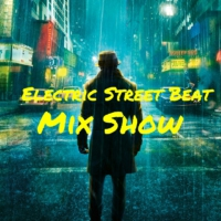 Logo du podcast Electric Street Beat MixShow