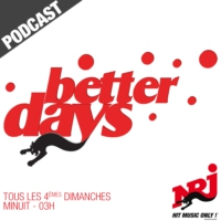 Logo du podcast Better Days - Emission du Dimanche 22 Avril