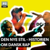 Logo of the podcast Den nye stil - historien om dansk rap