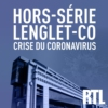 Logo of the podcast Hors série : Lenglet-Co : crise du Coronavirus