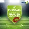 Logo du podcast Fußball und andere Frauengeschichten