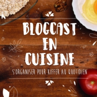 Logo of the podcast 14 - Blogcast en cuisine - 2018: objectif 100% locavores