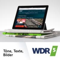 Logo du podcast WDR 5 Töne, Texte, Bilder