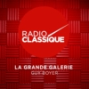 Logo of the podcast La Grande Galerie de Radio Classique