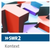 Logo du podcast SWR2 Kontext