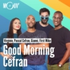 Logo of the podcast Good Morning Cefran