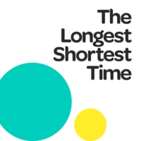 Logo of the podcast The Longest Shortest Time
