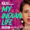 Logo du podcast Kalki Presents: My Indian Life