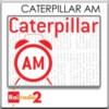 Logo of the podcast Caterpillar AM