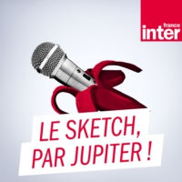 Logo du podcast Le sketch, par Jupiter !