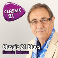 Logo du podcast Classic 21 Blues - 16/05/2016