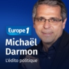 Logo of the podcast L'édito politique de Michael Darmon