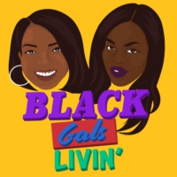 Logo of the podcast Black Gals Livin'