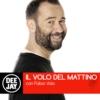 Logo du podcast Il Volo del Mattino