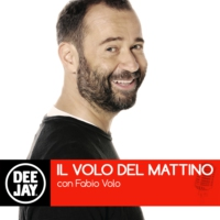 Logo of the podcast Deejay Radio - Il Volo del Mattino