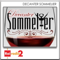 Logo of the podcast Rai Radio 2 - Decanter Sommelier