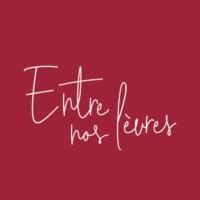 Logo du podcast Entre nos lèvres