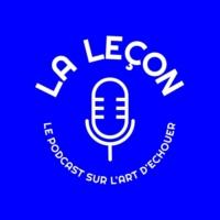 Logo du podcast La Leçon, le podcast sur l'art d'échouer